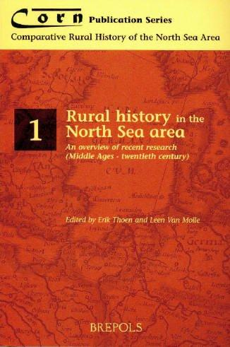 Rural History in the North Sea Area by E. Thoen