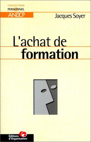 L'achat de formation by Soyer