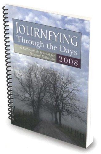 Journeying Through the Days 2008 by Byron Jorjorian