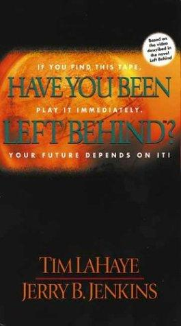 Have You Been Left Behind? (video) by