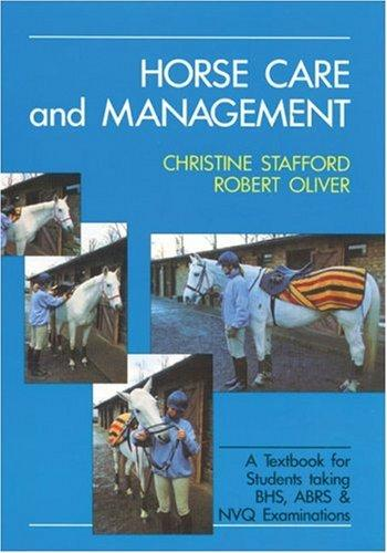 Horse Care and Management by Robert Oliver
