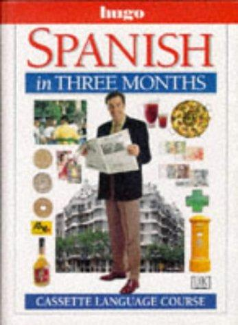 Spanish in Three Months (Hugo)