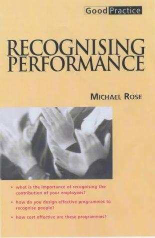 Recognising Performance (Good Practice) by Michael Rose