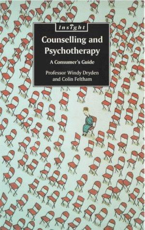 Counselling and Psychotherapy by Windy Dryden