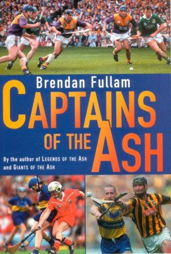 Captains of the Ash by Brendan Fullam