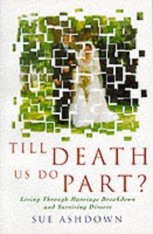 Till Death Us Do Part? by Sue Ashdown