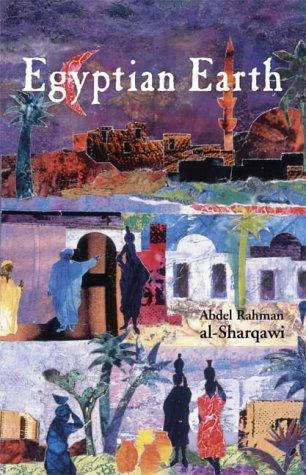 Egyptian Earth by Adel Rahman Al-Sharqawi