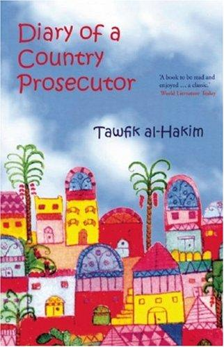 Diary of a Country Prosecutor by Tawfiq al-Hakim