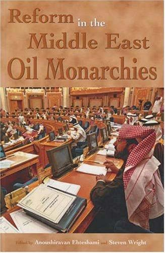 Reform in the Middle East oil monarchies by