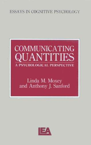 Communicating Quantities by Linda M. Moxey