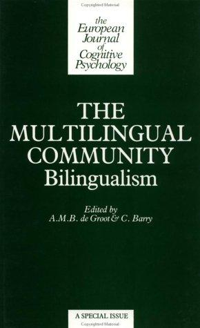 The Multilingual Community by De Groot/B