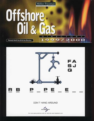 Offshore Oil and Gas Directory, 1999/2000 by Miller Freeman