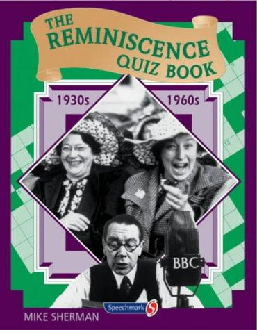 The Reminiscence Quiz Book by Mike Sherman