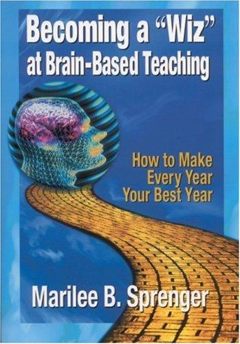 "Becoming a ""Wiz"" at Brain-Based Teaching"
