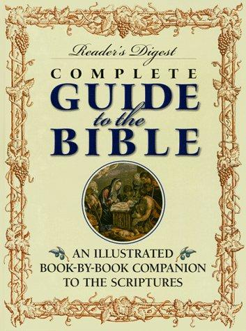 Reader's Digest Complete Guide to the Bible by Reader's Digest
