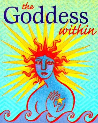 The Goddess Within by River Huston