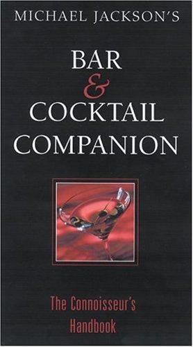 Michael Jackson's  Bar And Cocktail Companion