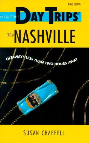 Day Trips from Nashville by Susan Chappell