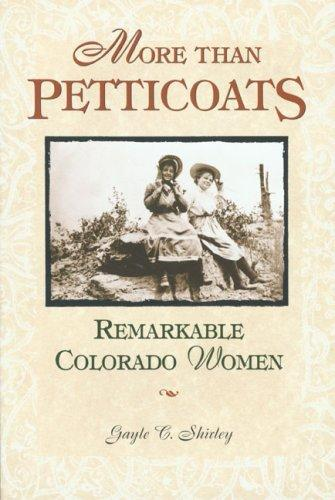 More than petticoats by Gayle Corbett Shirley
