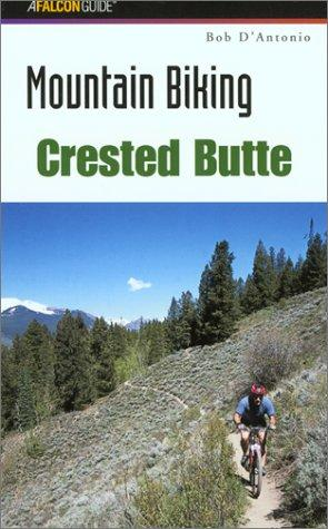 Mountain Biking Crested Butte by Bob D'Antonio