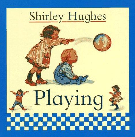 Playing by Hughes, Shirley