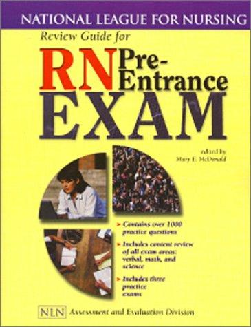 Review Guide for RN Pre-Entrance Exam (National League for Nursing Series) by Mary McDonald