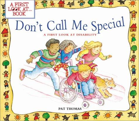 Don't call me special by Thomas, Pat
