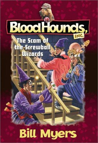 The scam of the screwball wizards by Bill Myers