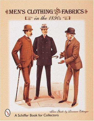 Men's clothing & fabrics in the 1890s