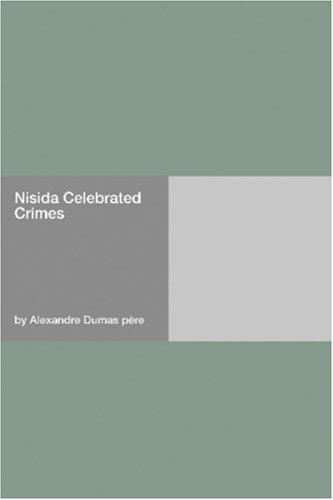 Nisida Celebrated Crimes by Alexandre Dumas