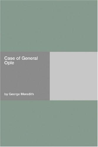 Case of General Ople by George Meredith
