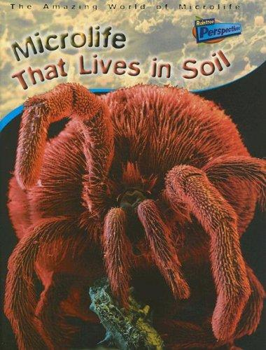 Microlife That Lives In Soil (Amazing World of Microlife) by Parker, Steve.