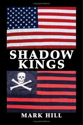 Shadow Kings by Mark Hill