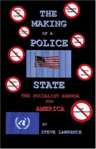 The Making of a Police State by Steve Lawrence
