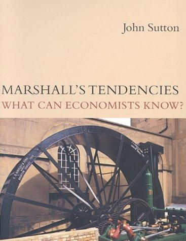 Marshall's Tendencies by John Sutton