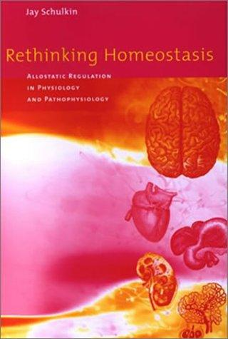 Rethinking Homeostasis by Jay Schulkin