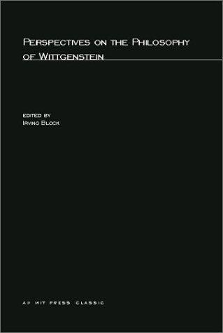 Perspectives on the Philosophy of Wittgenstein (Studies in Contemporary German Social Thought by Irving Block