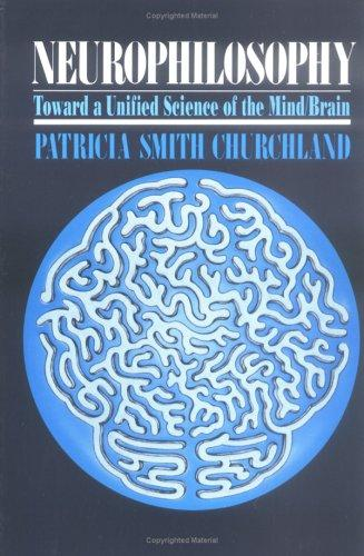 Neurophilosophy by Patricia Smith Churchland