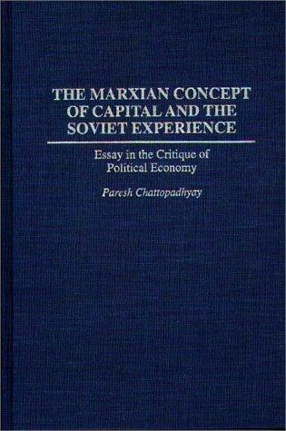 The Marxian concept of capital and the Soviet experience by Paresh Chattopadhyay