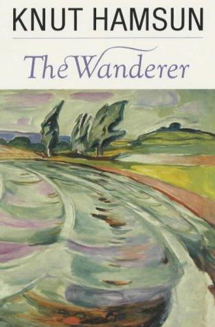 The wanderer by Knut Hamsun