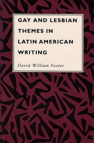 Gay and lesbian themes in Latin American writing by David William Foster