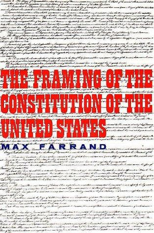 The framing of the Constitution of the United States.