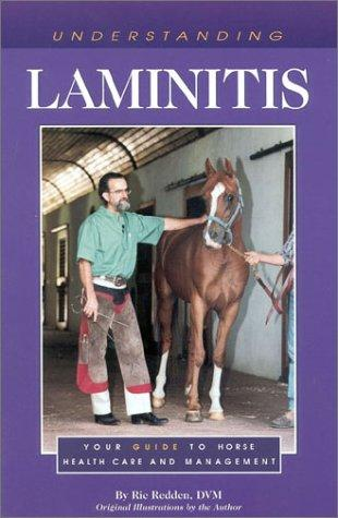 Understanding Laminitis (The Horse Care Health Care Library) by Ric Reddin