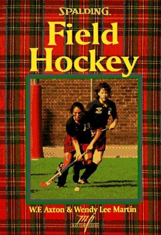 Field hockey by William F. Axton