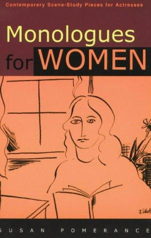 Monologues for Women by Susan Pomerance