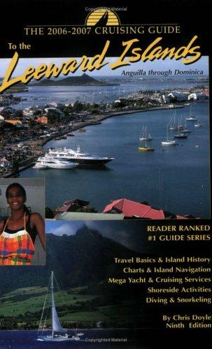 Cruising Guide to the Leeward Islands by Chris Doyle