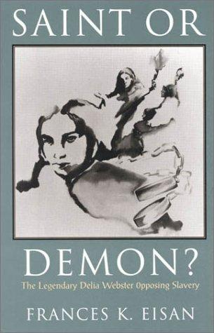 Saint or Demon? by Francis K. Eisan