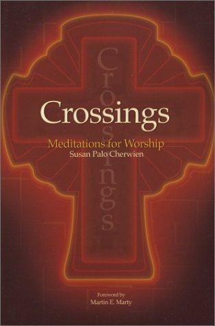 Image 0 of Crossings: Meditations for Worship