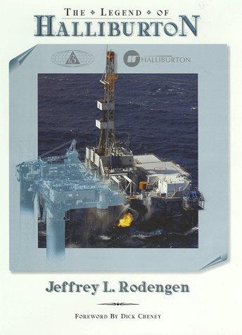 The legend of Halliburton by Jeffrey L. Rodengen