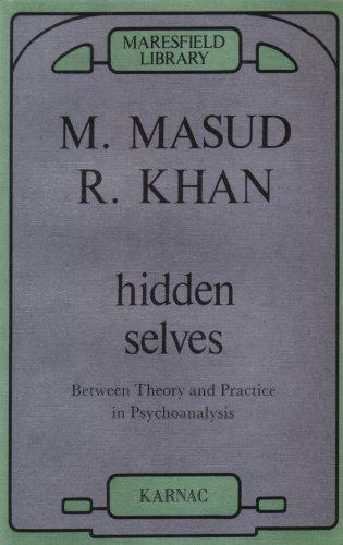 Hidden Selves by M. Masud R. Khan